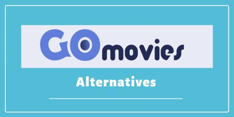 Sites Like GoMovies