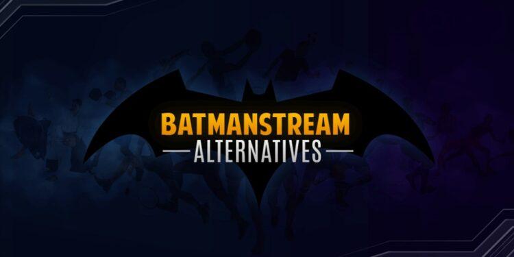 BatmanStream Alternatives